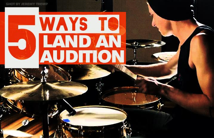 5 ways to land an audition - Alternative Press