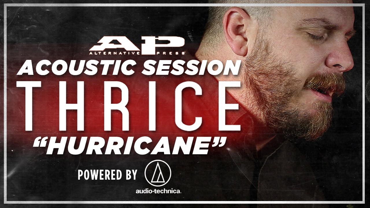 "Watch Thrice perform ""Hurricane"" on APTV acoustic sessions - Alternative Press"