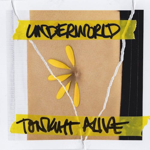 Tonight Alive Underworld