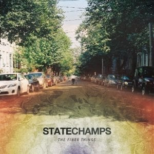 The Finer Things, State Champs