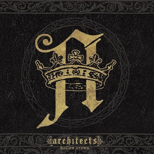Architects – Hollow Crown – 2009 albums turn 10