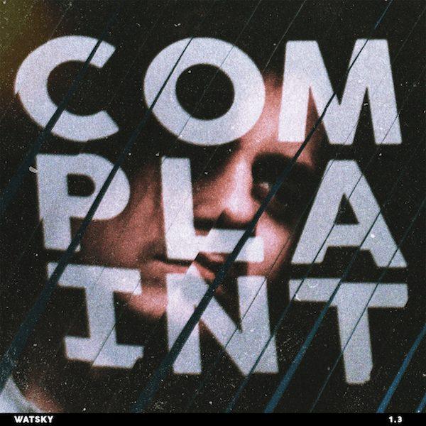 Watsky COMPLAINT album cover