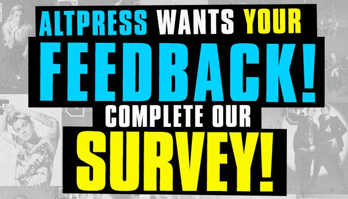 Alternative Press magazine survey: Give feedback + be entered to win prizes