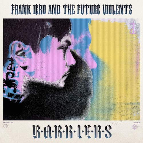 frank iero and the future violents barriers best albums 2019