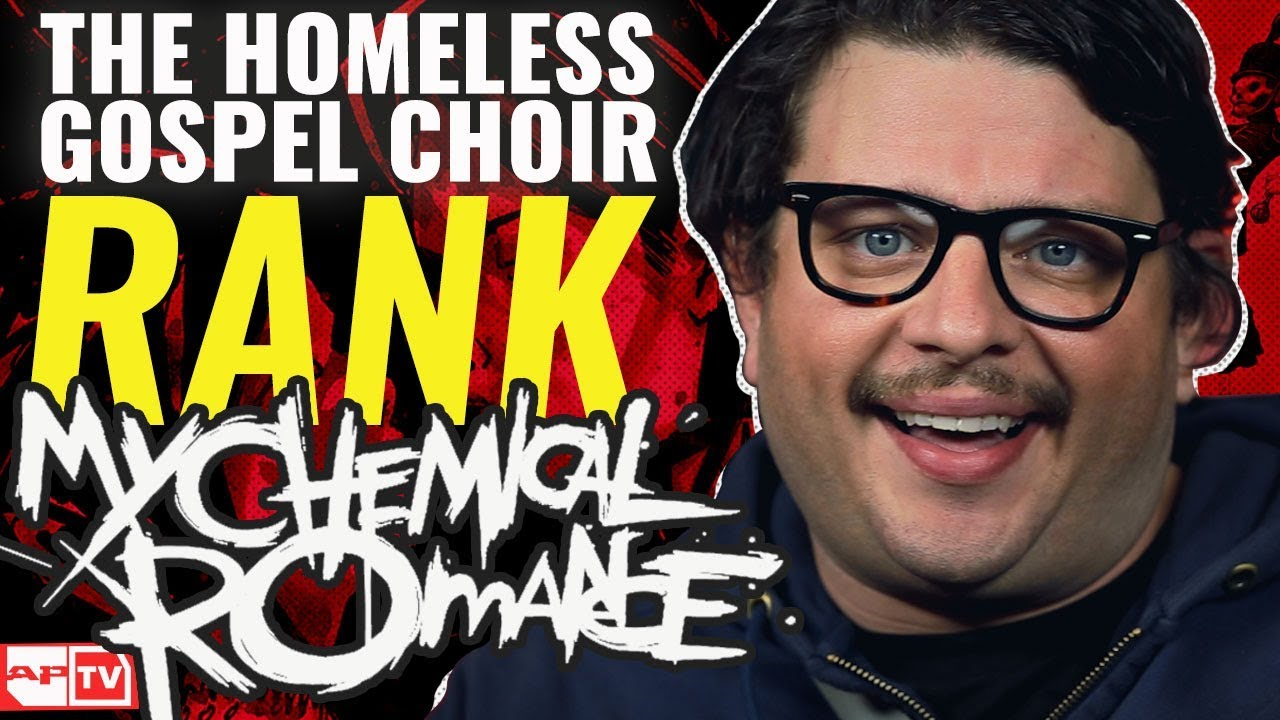 My Chemical Romance as ranked by the Homeless Gospel Choir