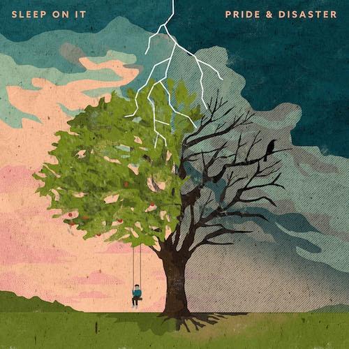 sleep on it pride and disaster