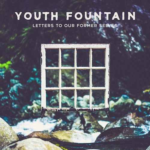 youth fountain letters to our former selves best albums 2019