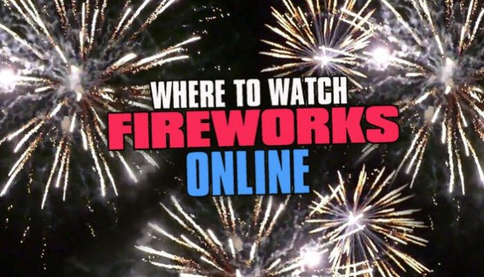 where to watch fireworks online fourth of july
