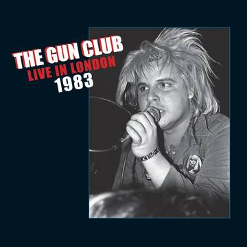 GUN CLUB LIVE IN LONDON RECORD STORE DAY
