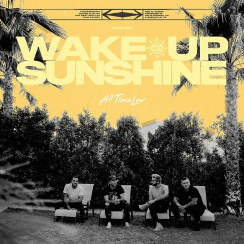 All Time Low, 'Wake Up, Sunshine'