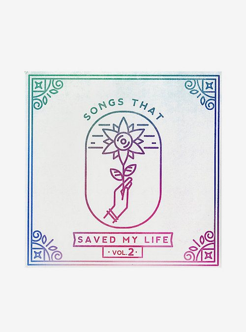 songs that saved my life vol 2