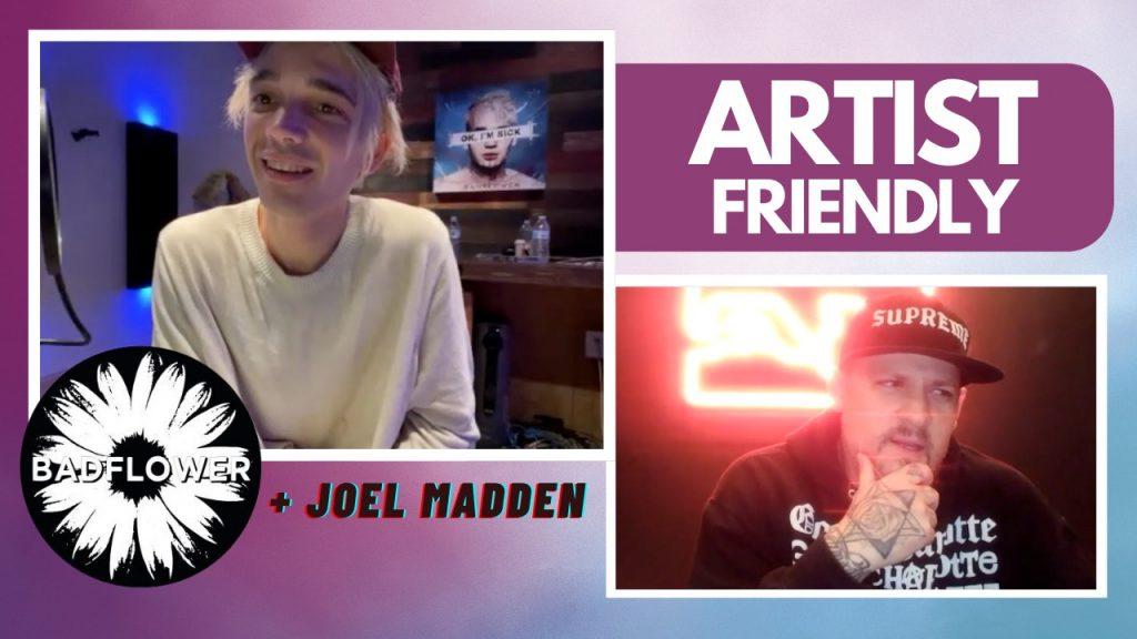 Badflower x Joel Madden Artist Friendly